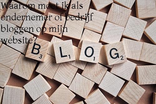 waarom moet ik als ondernemer bloggen2